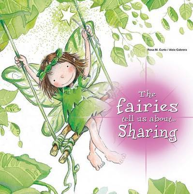 The Fairies Tell Us About... Sharing by Rosa Maria Curto image