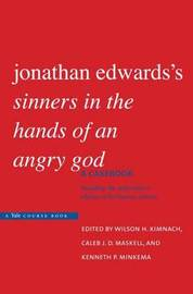 "Jonathan Edwards's ""Sinners in the Hands of an Angry God"" by Wilson H Kimnach image"