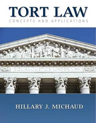 Tort Law: Concepts and Applications by Hillary J. Michaud image