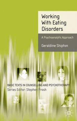 Working With Eating Disorders by Geraldine Shipton