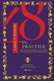 The 48 Laws of Power in Practice by Jon Waterlow