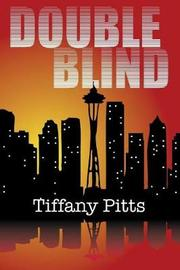 Double Blind by Tiffany Pitts image