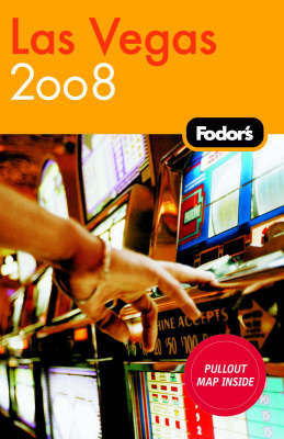 Fodor's Las Vegas: 2008 by Fodor Travel Publications image