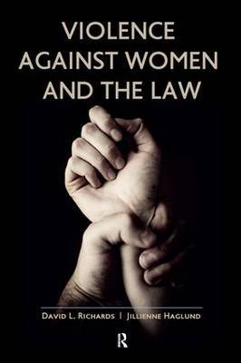 Violence Against Women and the Law by David L. Richards image
