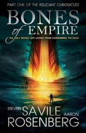 Bones of Empire by Steven Savile