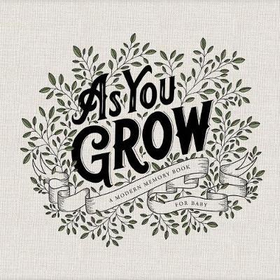 As You Grow by Korie Herold