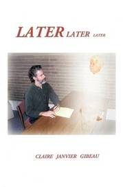 Later Later Later by Claire Janvier Gibeau image