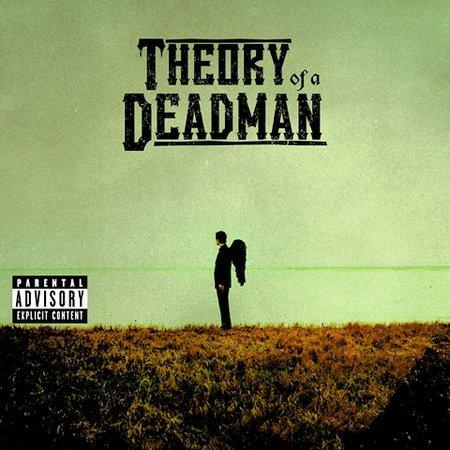 Theory Of A Deadman [Explicit Lyrics] by Theory Of A Deadman