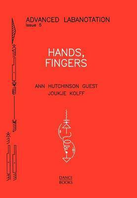Hands, Fingers by Ann Hutchinson Guest
