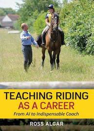 Teaching Riding as a Career by Ross Algar