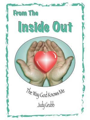 From the inside out by Judy Grubb