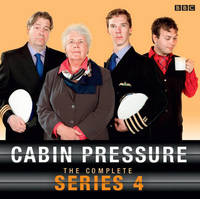 Cabin Pressure The Complete Series 4 by John Finnemore