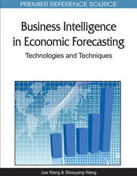 Business Intelligence in Economic Forecasting