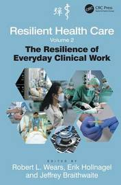 Resilient Health Care, Volume 2 by Robert L. Wears