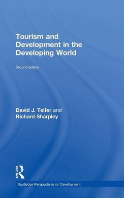 Tourism and Development in the Developing World by David J. Telfer image