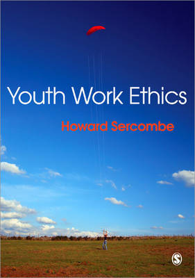 Youth Work Ethics by Howard Sercombe image