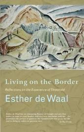 Living on the Border by Esther De Waal image