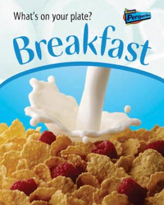 Breakfast by Lola M Schaefer