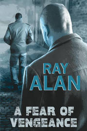 A Fear of Vengeance by Ray Alan image