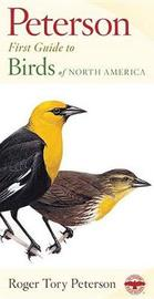 First Guide to Birds by Roger Tory Peterson