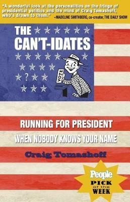 The Can't-Idates by Craig Tomashoff