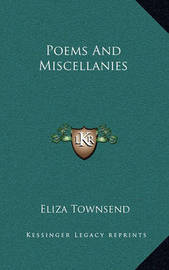 Poems and Miscellanies by Eliza Townsend
