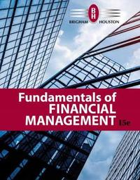 Fundamentals of Financial Management by Eugene Brigham