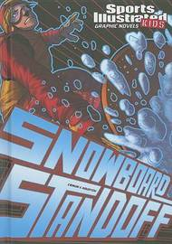 Snowboard Standoff by Scott Ciencin