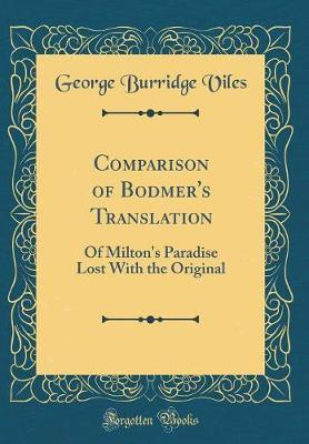 Comparison of Bodmer's Translation by George Burridge Viles