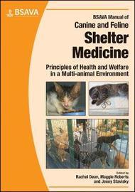 BSAVA Manual of Canine and Feline Shelter Medicine