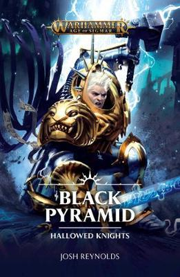 Hallowed Knights: Black Pyramid by Josh Reynolds
