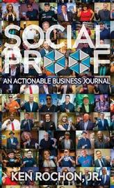 Social Proof by Ken Rochon