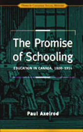 The Promise of Schooling by Paul Axelrod image