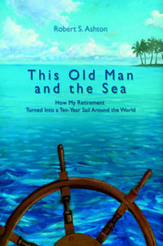 This Old Man and the Sea by Robert S. Ashton