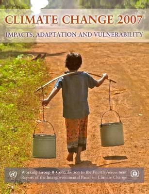 Climate Change 2007 - Impacts, Adaptation and Vulnerability by Intergovernmental Panel on Climate Change image