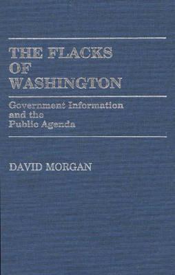 The Flacks of Washington by David Morgan