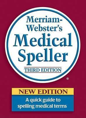 Merriam Webster's Medical Speller