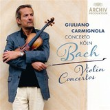 Bach: Violin Concertos by Giuliano Carmignola
