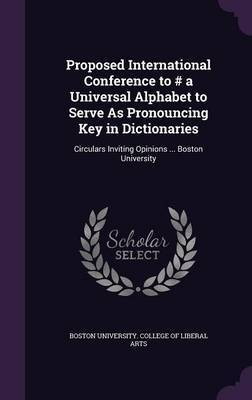 Proposed International Conference to # a Universal Alphabet to Serve as Pronouncing Key in Dictionaries