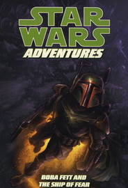 Star Wars Adventures: v. 5: Boba Fett & the Ship of Fear by Jeremy Barlow