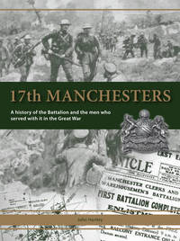 17th Manchesters by John Hartley