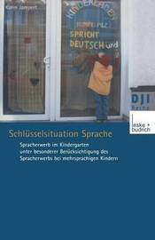 Schlusselsituation Sprache by Karin Jampert