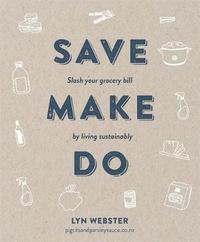 Save Make Do by Lyn Webster image