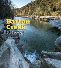Barton Creek by Ed Crowell