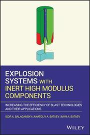 Explosion Systems with Inert High Modulus Components by Igor A. Balagansky