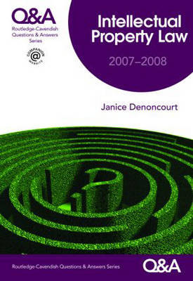 Q&A Intellectual Property Law: 2007-2008 by Janice Denoncourt image