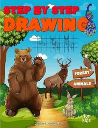 Step by Step Drawing Forest Animals by Little Pencil Press