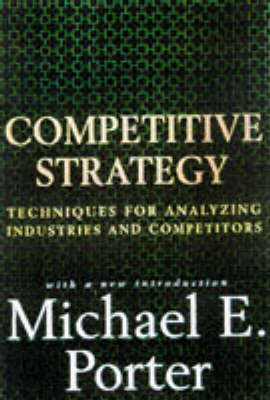 Competitive Strategy by Michael E. Porter image