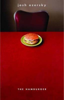 The Hamburger by Josh Ozersky image