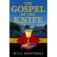 The Gospel of the Knife by Will Shetterly image
